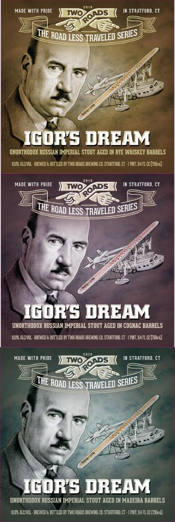 Igor's Dream 2015 Labels Two Roads